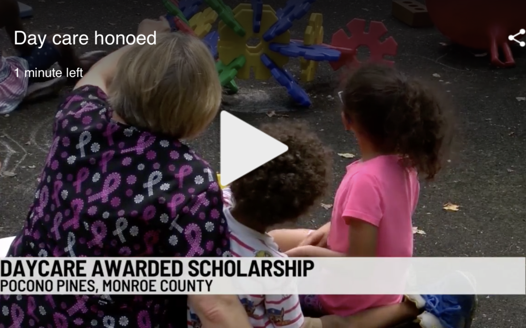 WBRE: Monroe County Daycare and Preschool Honored